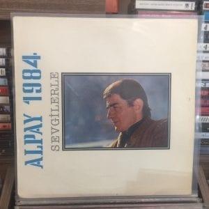 ALPAY - SEVGİLERLE 1984 LP