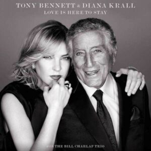 TONY BENNETT - DIANA KRALL - LOVE IS HERE TO STAY LP