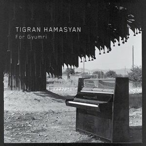 TIGRAN HAMASYAN - FOR GYRUMRI 10'' EP