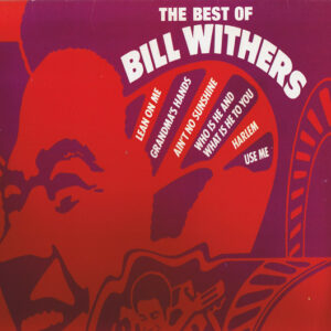 BILL WITHERS - THE BEST OF BILL WITHERS LP