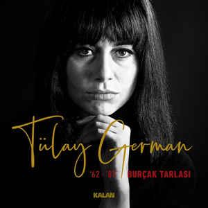 TÜLÂY GERMAN - 62-87 BURÇAK TARLASI – Vinyl, LP