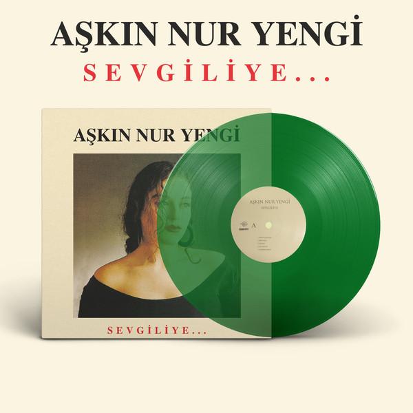 AŞKIN NUR YENGI - SEVGILIYE... - Vinyl, LP, Album, Reissue, Transparent Green - plak