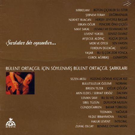 BÜLENT ORTAÇGİL - ŞARKILAR BİR OYUNDUR LP PLAK